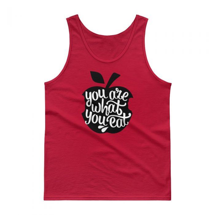 You Are What You Eat Tank top