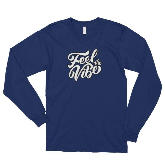 Feel the Vibe Long sleeve t-shirt (unisex)