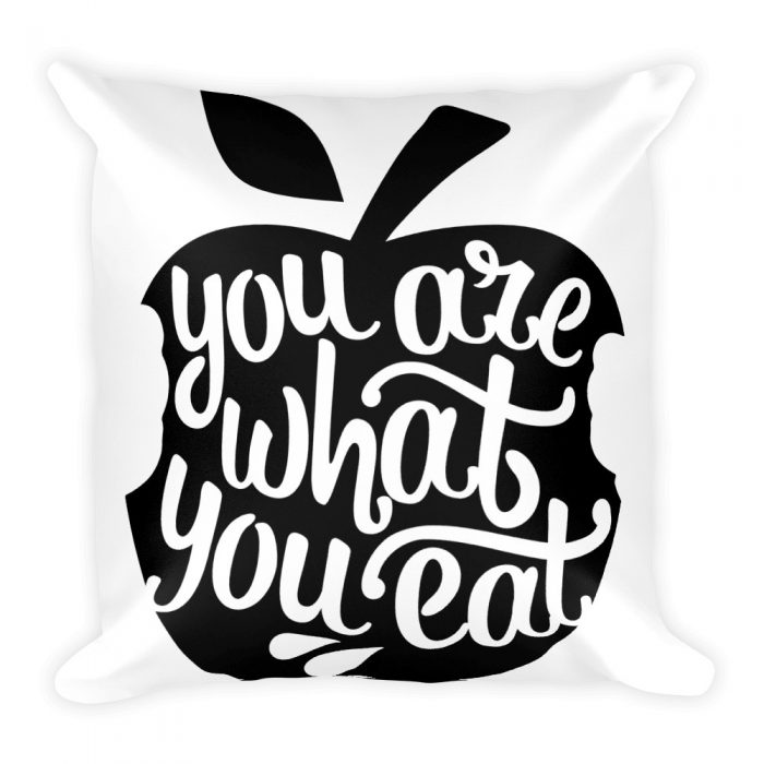 You are What You Eat Pillow