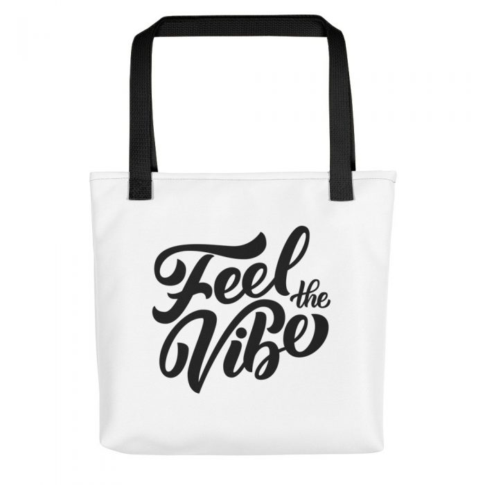 Feel the Vibe Tote bag