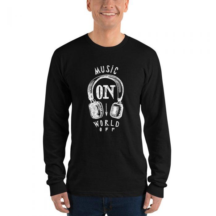 Music On World Off Long sleeve t-shirt (unisex)