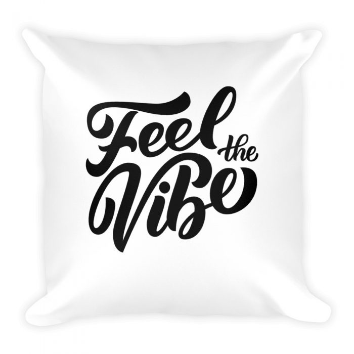 Feel the Vibe Pillow