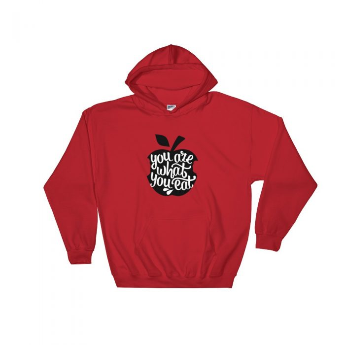 You are What You Eat Hooded Sweatshirt