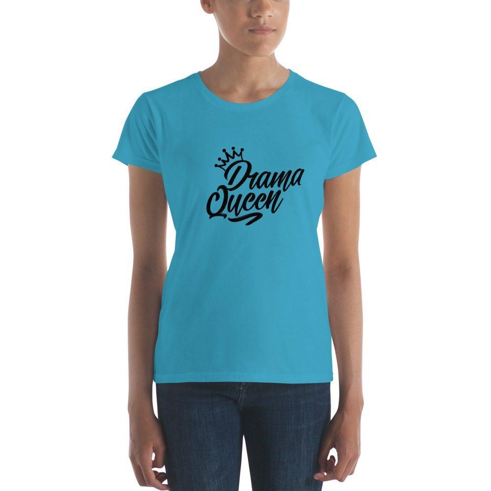 Drama Queen Women's short sleeve t-shirt