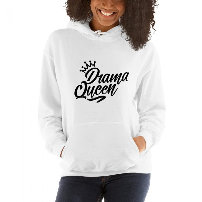 Drama Queen Hooded Sweatshirt